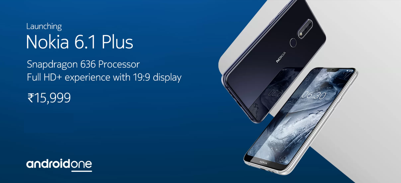 Nokia 6.1 Plus Launched: Price, Features and Availability