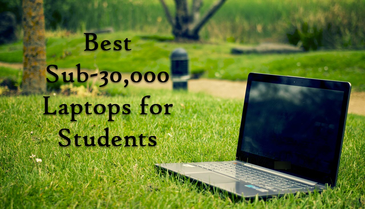 5 best laptops for students that cost less than INR 30,000