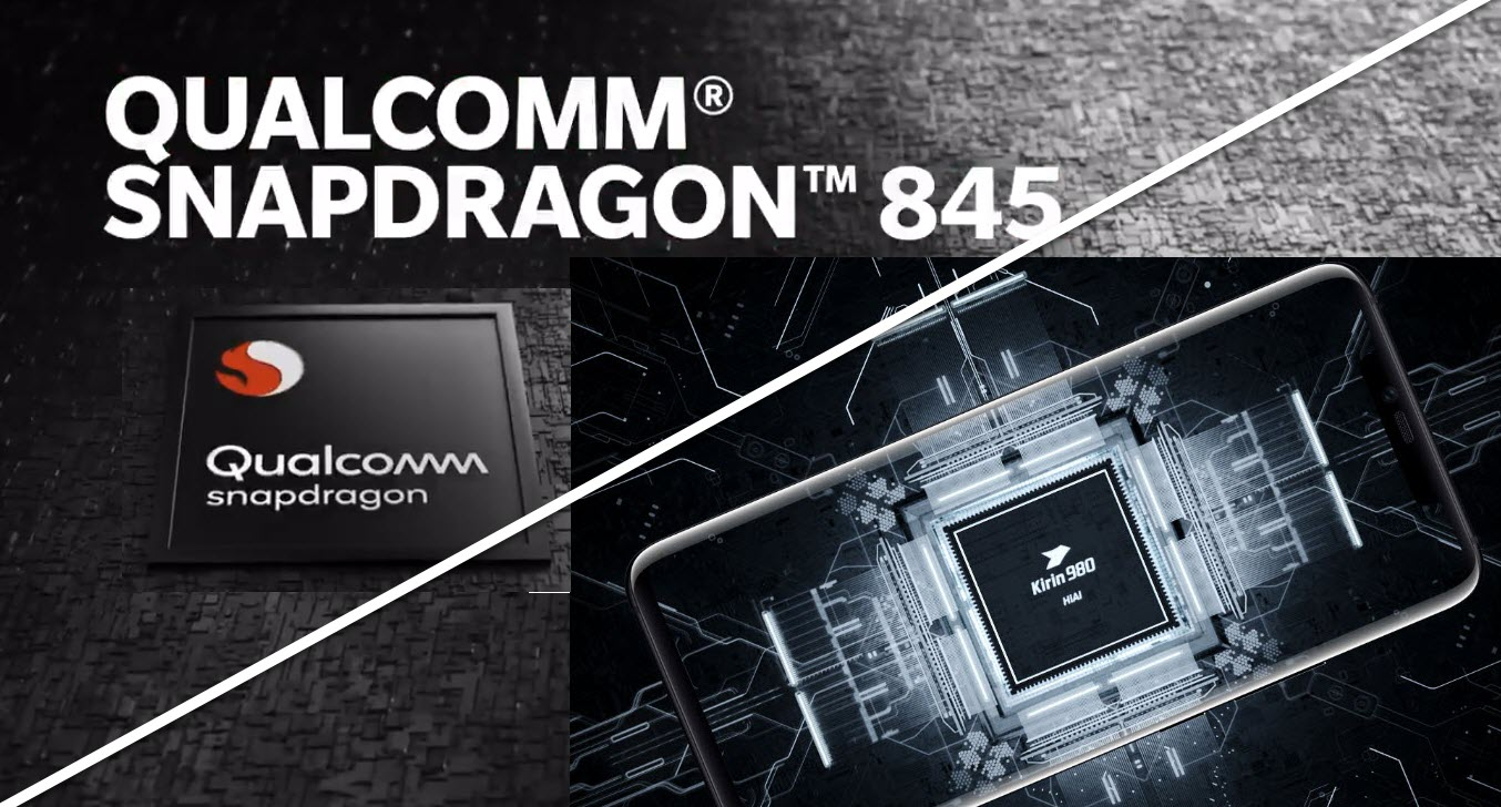 Snapdragon 845 vs Kirin 980: Top of the line SoC