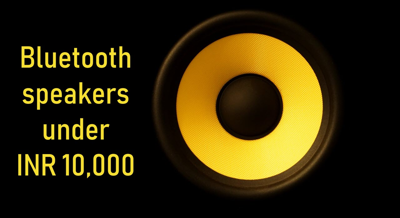 10 coolest Bluetooth speakers under INR 10,000 for audiophiles on budget
