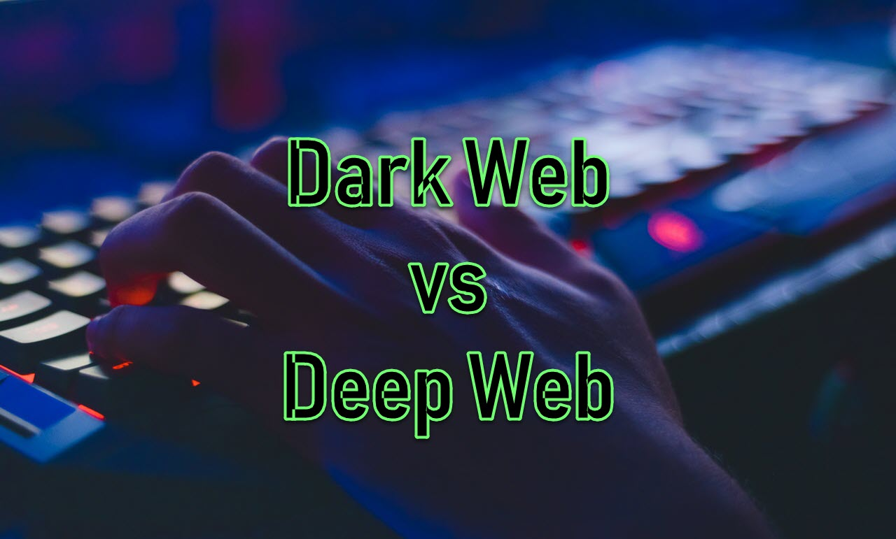 What is Dark web? Difference between Deep web and Dark web