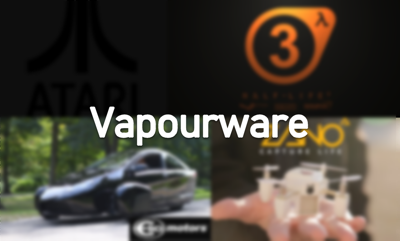 What is Vapourware and how do you spot one?