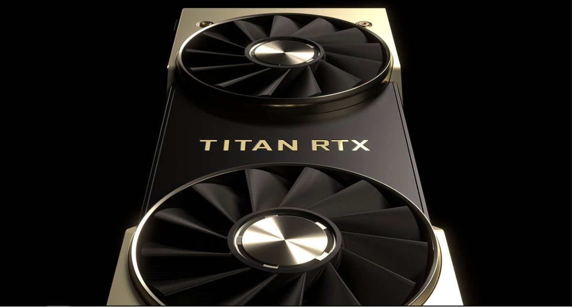 Nvidia Titan RTX: What makes it the fastest PC graphics card ever