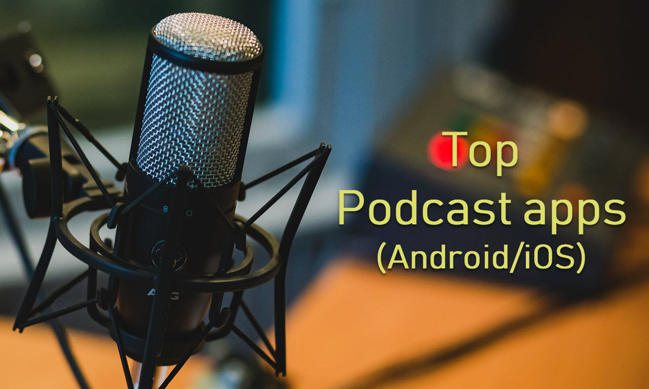 7 best podcast apps for Android and iOS | Candid.Technology