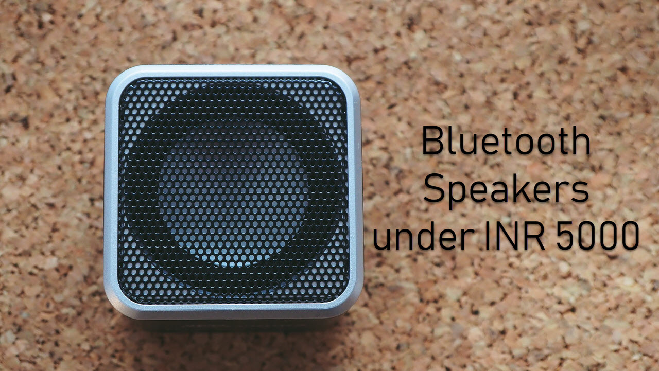 Top 7 Bluetooth speakers under INR 5000 | Candid.Technology