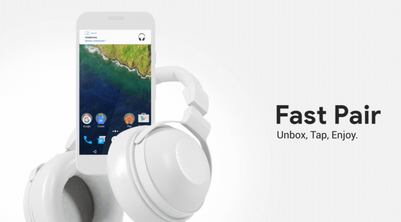 What is Fast Pair? Compatible devices and July update