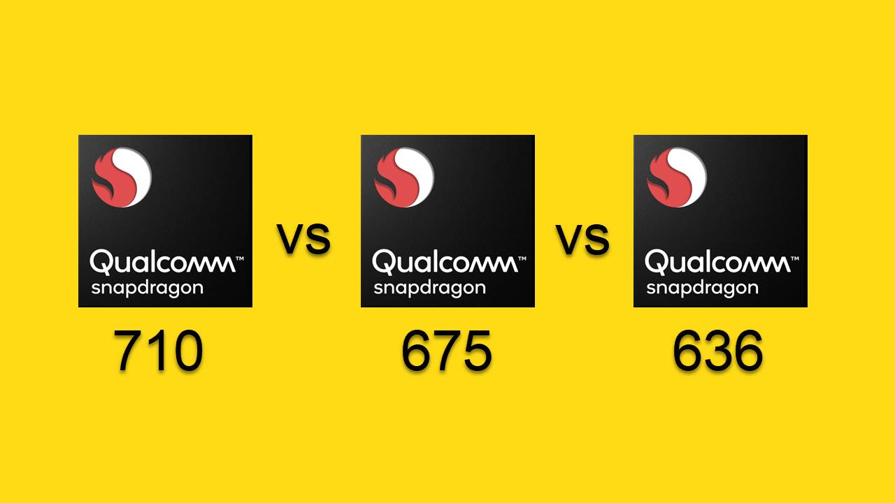 Snapdragon 710 vs Snapdragon 675 vs Snapdragon 636
