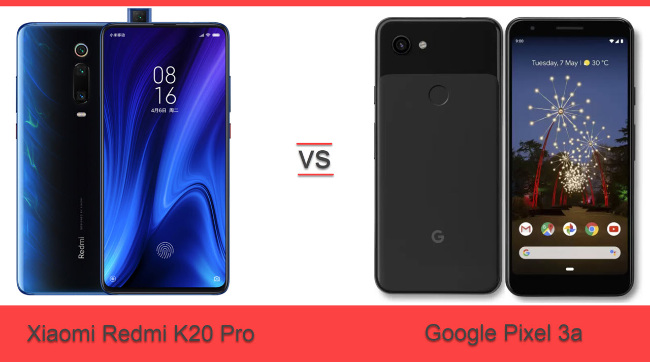 Redmi K20 Pro vs Google Pixel 3a: Which one is a better bet?