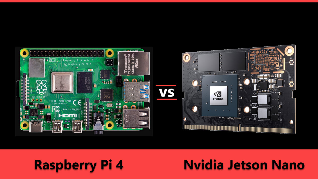 Nvidia Jetson Nano vs Raspberry Pi 4: Which one should you buy?