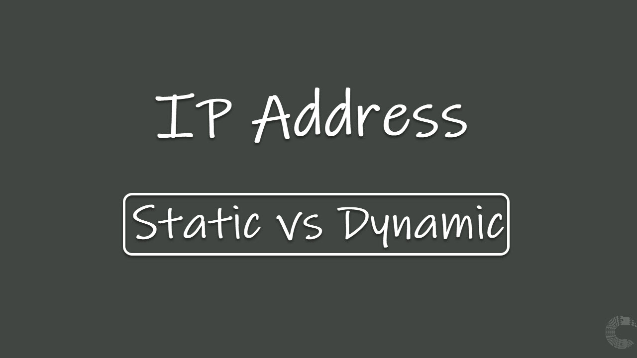 Static IP address vs Dynamic IP address: Which one's better?