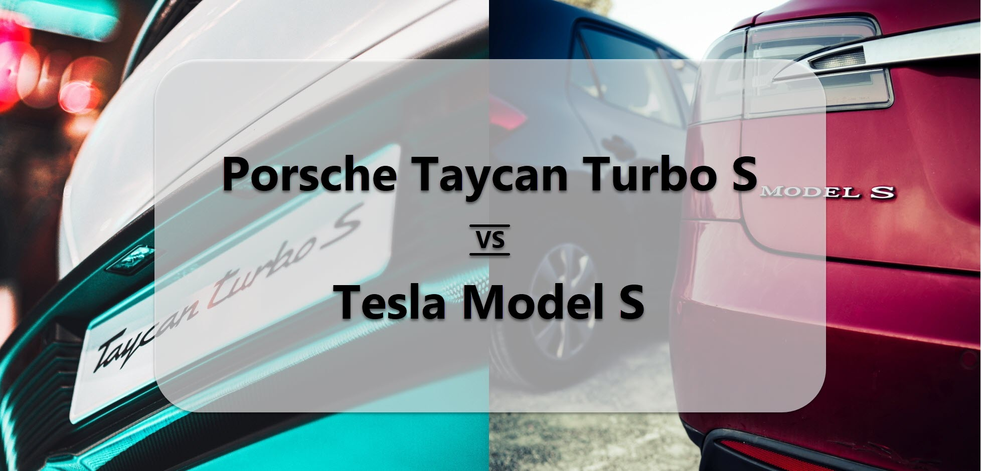 Porsche Taycan Turbo S vs Tesla Model S : The EV Rivalry