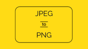 How to convert PNG to JPEG? Via MS Paint and top 5 websites and apps