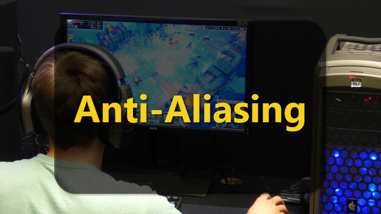 What is anti-aliasing in gaming? | Candid.Technology