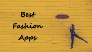 Top 7 fashion apps for iOS and Android   Candid.Technology