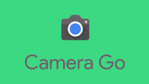 Google launches Camera Go app for Android GO edition phones