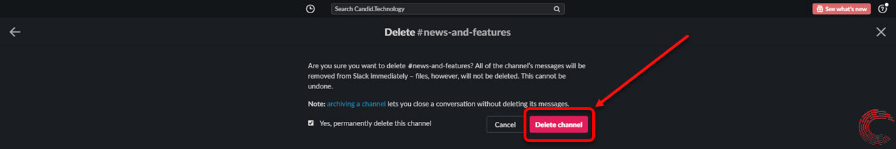 How to archive (deactivate) or delete a Slack channel?