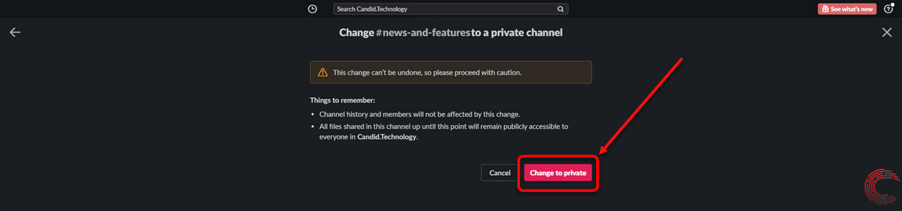 How to make a Slack channel private? | Candid.Technology